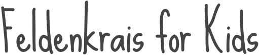 Feldenkrais for Kids